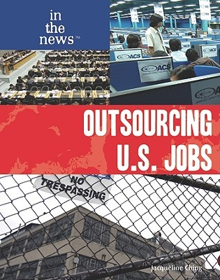 Outsourcing U.S. Jobs (In The News)