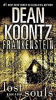 Lost Souls (Dean Koontz's Frankenstein, #4)