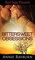 Bittersweet Obsessions