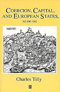 Coercion, Capital, and European States, A.D. 990-1992