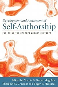 Development and Assessment of Self-Authorship: Exploring the Concept Across Cultures