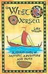 West Oversea by Lars Walker