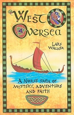 West Oversea: A Norse Saga