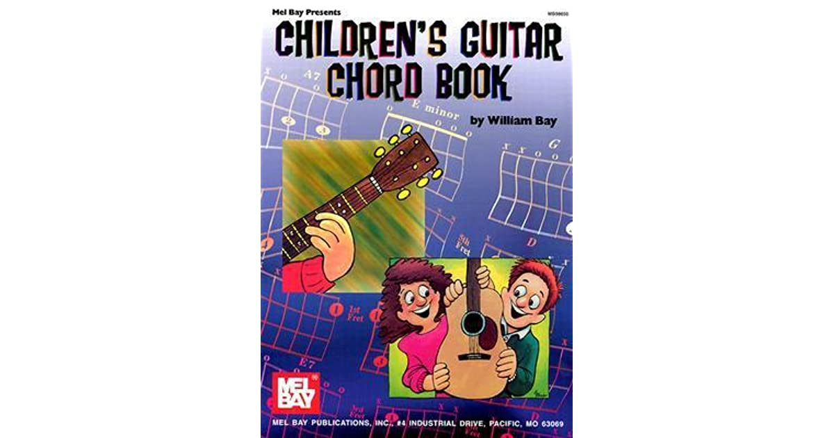 Childrens Guitar Chord Book By William Bay