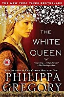 The White Queen (The Cousins' War #1)