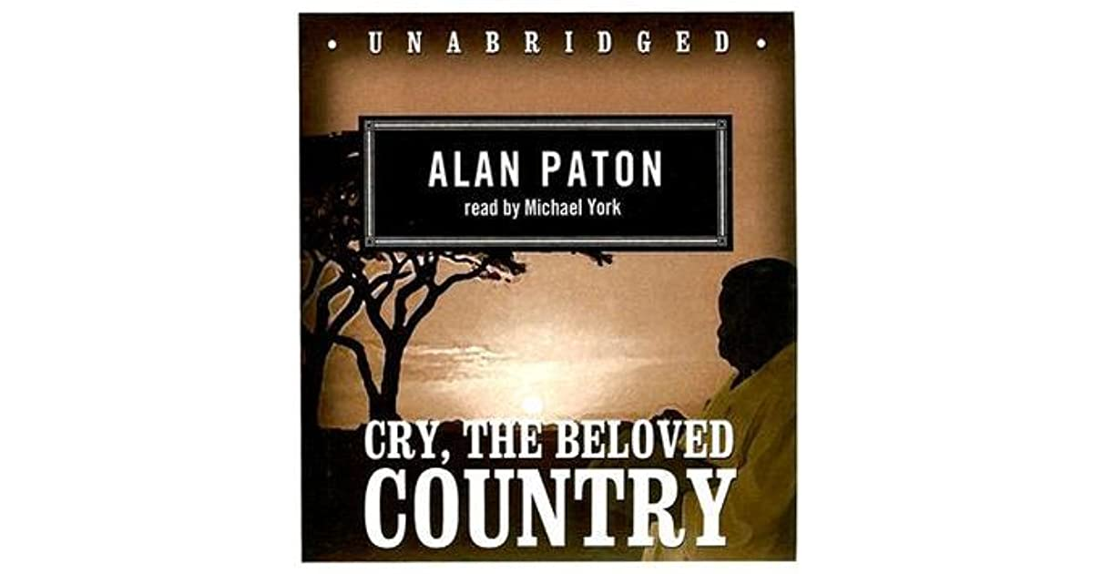 an analysis of the problems affecting south africa in cry the beloved country by alan paton