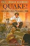 Quake!: Disaster in San Francisco, 1906
