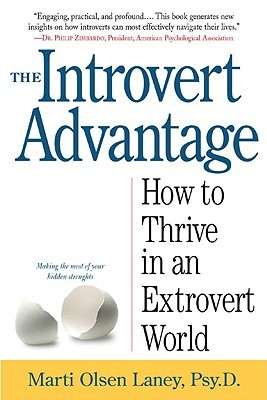 The Introvert Advantage - Marti Olsen Laney