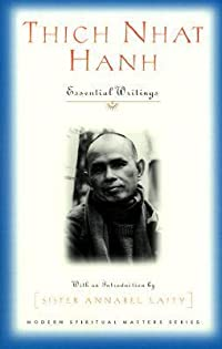 Thich Nhat Hanh: Essential Writings