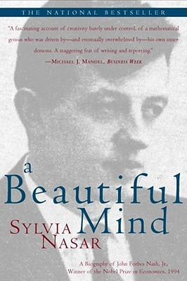 A Beautiful Mind by Sylvia Nasar