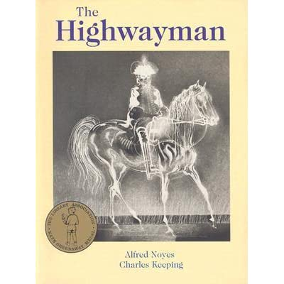 the highwayman by alfred noyes summary