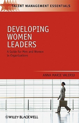 Developing-Women-Leaders-A-Guide-for-Men-and-Women-in-Organizations-TMEZ-Talent-Management-Essentials-