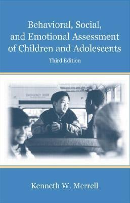 Behavioral, Social, and Emotional Assessment of Children and Adolescents, 5th Edition