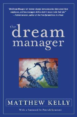 The Dream Manager - Matthew Kelly