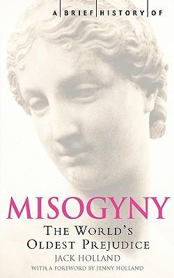 Misogyny by Jack Holland