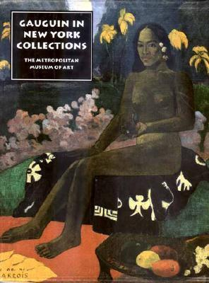 The Lure of the Exotic Gauguin in New York Collections