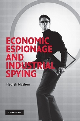 Economic Espionage and Industrial Spying