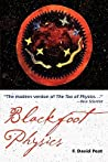 Blackfoot Physics: A Journey into the Native American Worldview