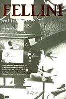 Fellini: Biografía