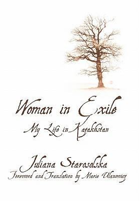 Woman in Exile: My Life in Kazakhstan