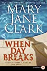 When Day Breaks (KEY News, #10; Sunrise Suspense Society #1)