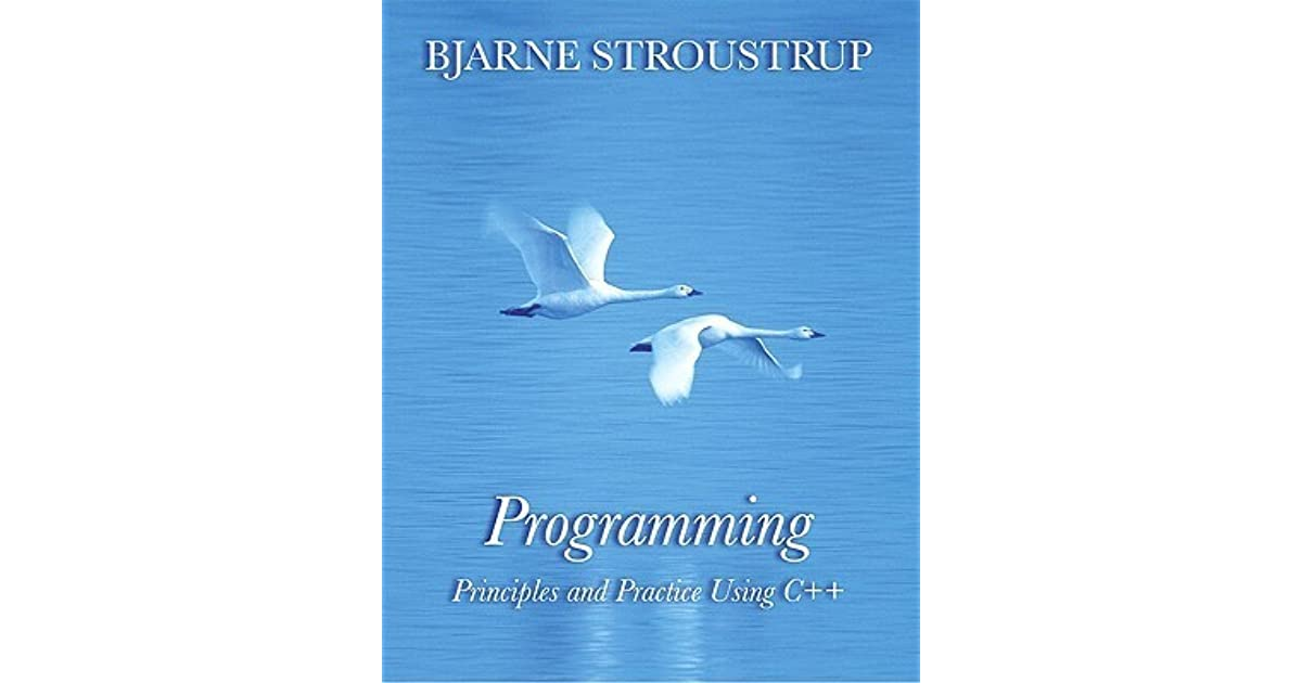 Programming Principles And Practice Using C By Bjarne Stroustrup
