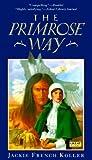 The Primrose Way