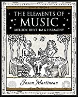 Elements Of Music (Wooden Books Gift Book)