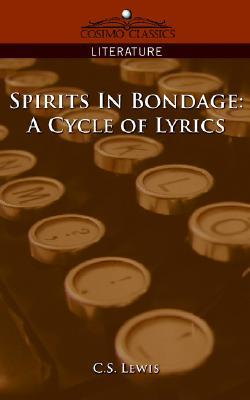 Spirits in Bondage by C.S. Lewis