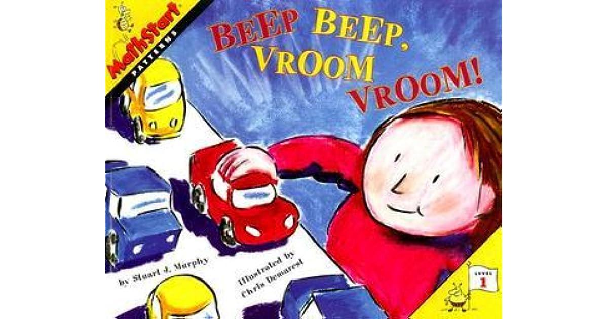 beep beep vroom vroom by stuart j murphy beep beep vroom vroom by stuart j murphy