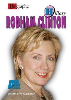Hillary Rodham Clinton (Biography (a & E))