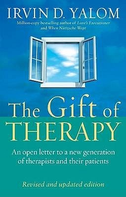 The Gift of Therapy: An Open Letter to a New Generation of