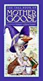 The Tall Book of Mother Goose by Aleksey Ivanov