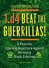 1.D4   Beat The Guerrillas