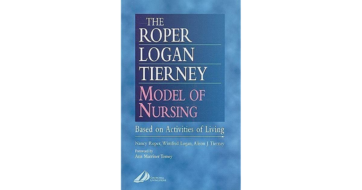 roper logan and tierney model of nursing assessment
