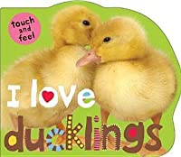 I Love Ducklings
