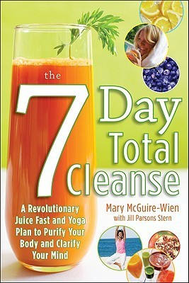The-Seven-Day-Total-Cleanse-A-Revolutionary-New-Juice-Fast-and-Yoga-Plan-to-Purify-Your-Body-and-Clarify-the-Mind