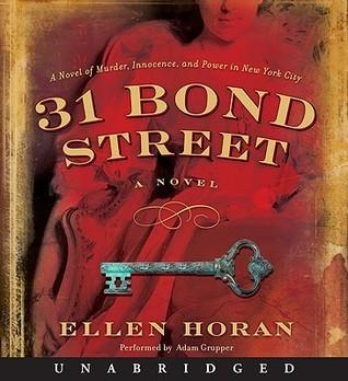 31 Bond Street: A Novel