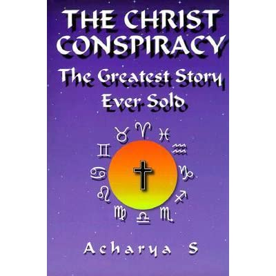 The Christ Conspiracy The Greatest Story Ever Sold By Dm Murdock