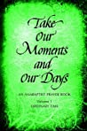 Take Our Moments # 1: An Anabaptist Prayer Book: Ordinary Time