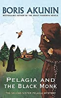 Pelagia And The Black Monk (Sister Pelagia Mystery, #2)
