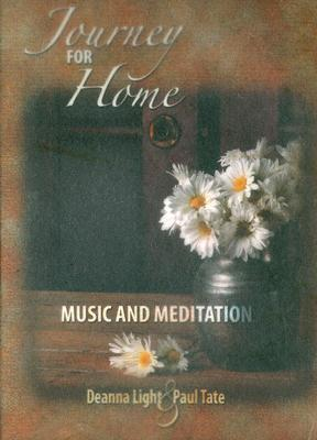 Journey for Home: Music and Meditation