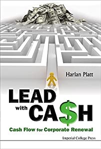 Lead with Cash: Cash Flow for Corporate Renewal