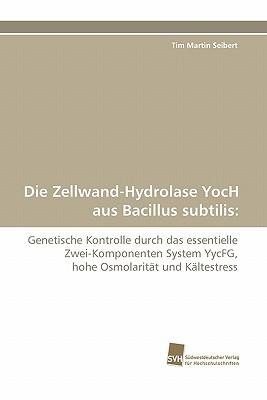 Die Zellwand-Hydrolase Yoch Aus Bacillus Subtilis