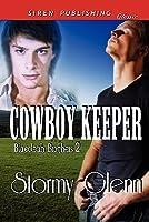 Cowboy Keeper (Blaecleah Brothers, #2)