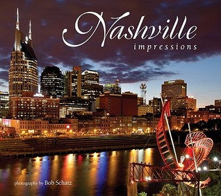 Nashville Impressions (Impressions (Farcountry Press))