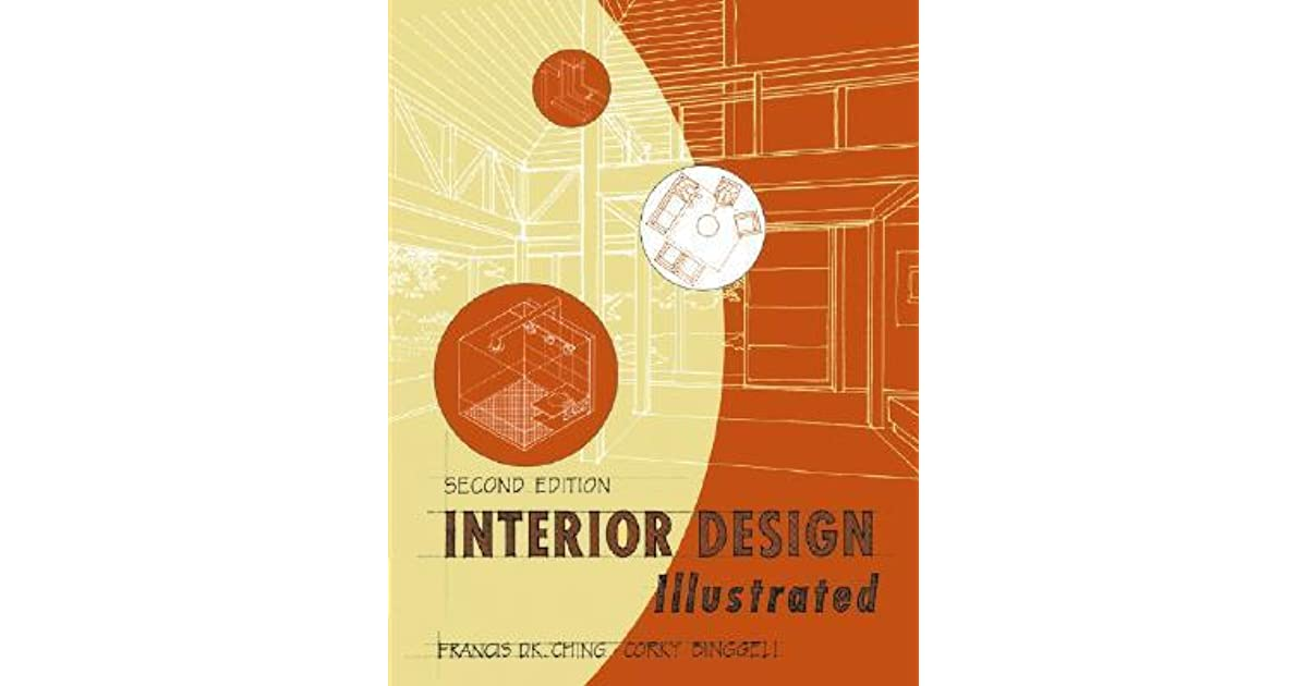 Interior Design Illustrated By Francis DK Ching