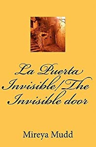 La Puerta Invisible/The Invisible Door