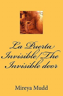 La Puerta Invisible/The Invisible Door