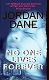 No One Lives Forever (No One, #3)